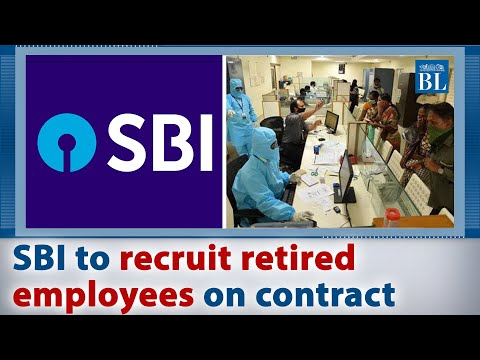 SBI to recruit retired employees on contract