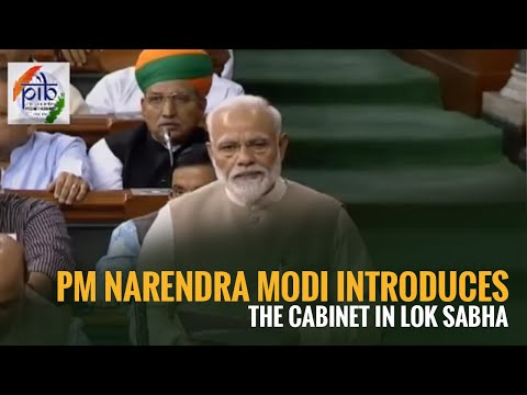 PM Narendra Modi introduces the cabinet in Lok Sabha
