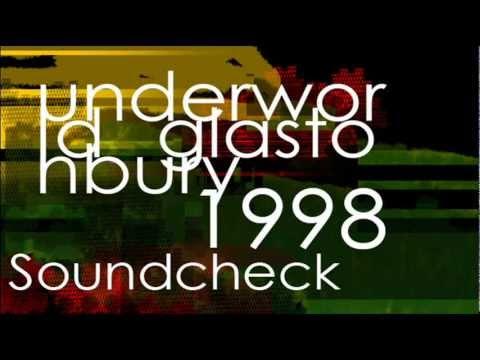 Underworld: Soundcheck - Glastonbury 1998 mp3