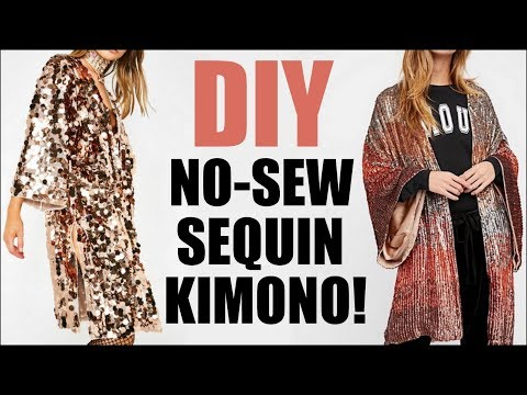 DIY: How To Make a NO-SEW Sequin Kimono!! - (COACHELLA vibes!) By Orly Shani - YouTube