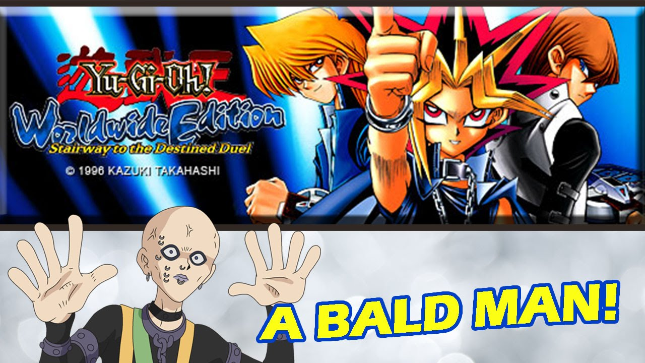 Yu Gi Oh Worldwide Edition Stairway To The Destined Duel A Bald Man