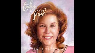 Tanya Trestman- The Lady Who Wore Pink