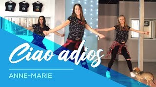 Download Video Ciao Adios - Anne-Marie - Easy Fitness Dance Choreography - Baile - Coreografia MP3 3GP MP4