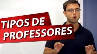 TIPOS DE PROFESSORES Pt. 1