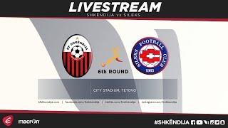 Shkendija vs FK Sileks full match