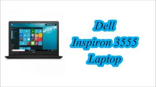 Dell Inspiron 3555 Laptop [INDIA]
