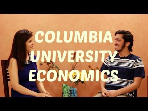 Columbia University - Economics Experience #ChetChat