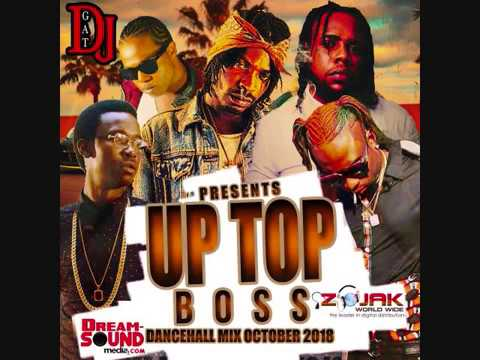 DANCEHALL MIX  OCTOBER 2018  DJ GAT UP TOP BOSS ROAD MIX FT TEEJAY/VYBZ KARTEL/RYGING KING/G-STAR Mp3