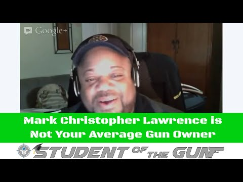 Mark Christopher Lawrence is Not Your Average Gun Owner