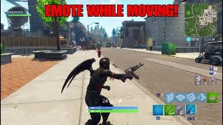 EMOTE While MOVING! Fortnite battle royale! Fortnite glitches