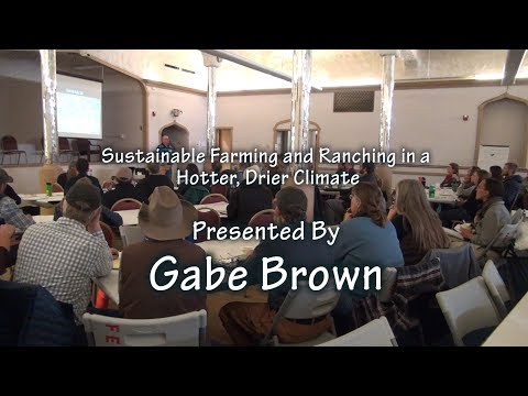 Sustainable Farming And Ranching In A Hotter, Drier Climate By Gabe Brown