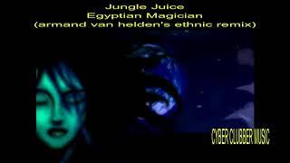 (HD)Jungle Juice - Egyptian Magician (armand van helden's ethnic remix)