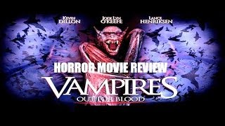 VAMPIRES : OUT FOR BLOOD ( 2004 Kevin Dillon ) Horror Movie Review