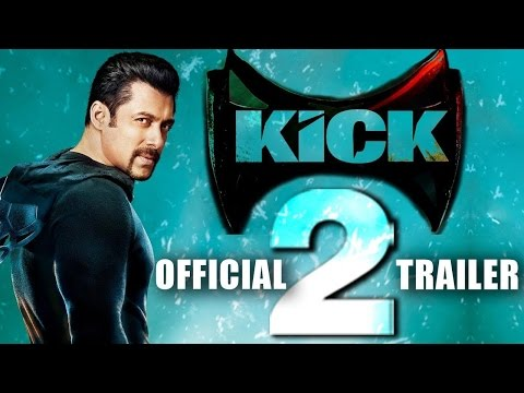 Kick 2 Movie Trailer (Salman khan) 2017