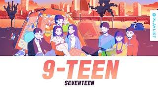 Gambar cover 9-TEEN(나인틴) - 세븐틴(SEVENTEEN) Official Lyrics Eng/Rom/Han/Kan 가사 | 에이틴2 OST