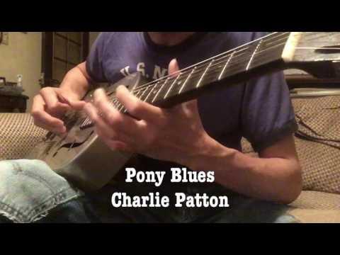 Pony Blues - Charlie Patton , 1930 Duolian