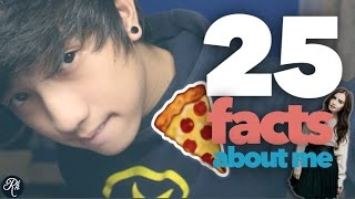 25 facts about me | Ranz Kyle