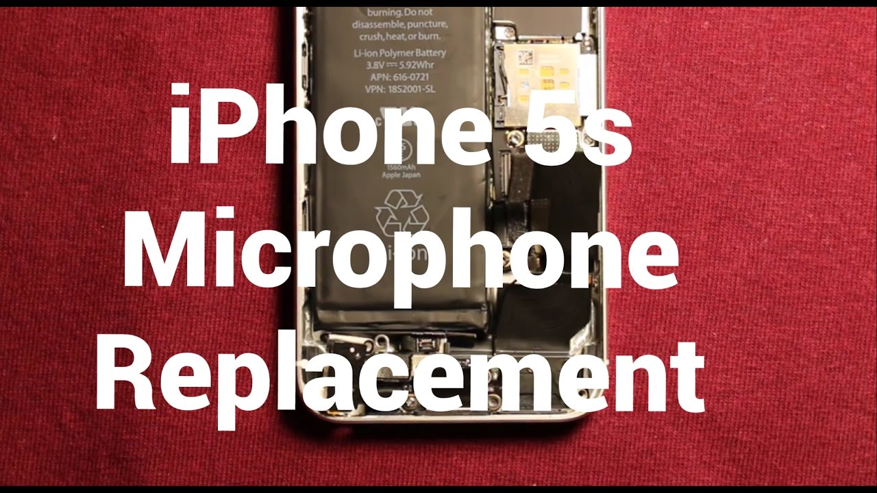 iphone 5s microphone not working iphone 5s microphone replacement how to change 5239