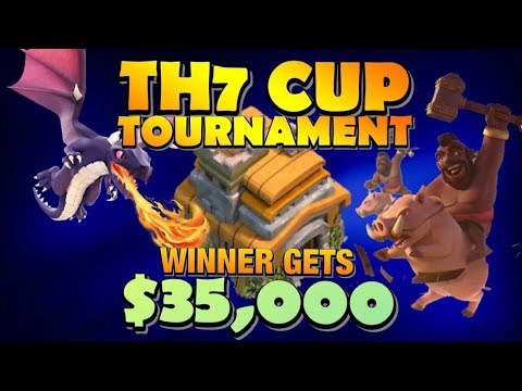 TH7 Cup Tournament LIVE STREAM! Winner Takes All $35,000! Come See The Best TH7 Attack Strategies