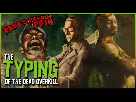 Typing of the Dead: OVERKILL - Part 1 | Bone and Barb Type Through OVERKILL 🎃 |