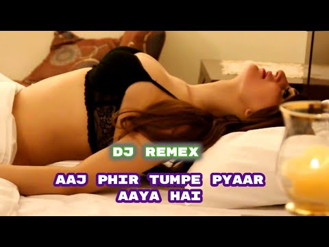 Aaj Phir Tumpe Pyaar Aaya Hai -Hard Electro Mix Dj Jahangir 2018