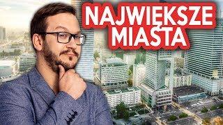NAJWIĘKSZE Polskie Miasta