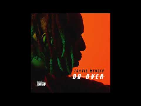 Travis Mendes - 'Do Over' (Audio)