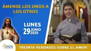Treinta Verdades Sobre El Amor L Lunes 29 De Junio 2020 L Padre Carlos Yepes