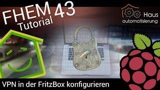 Video FHEM-Tutorial Part 43: VPN-Verbindung in der FritzBox konfigurieren   haus-automatisierung.com download MP3, 3GP, MP4, WEBM, AVI, FLV November 2017
