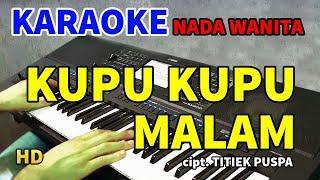Download KUPU KUPU MALAM - Titiek Puspa   KARAOKE HD