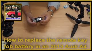 How to replace the remote key fob battery in an 2013 Audi A4