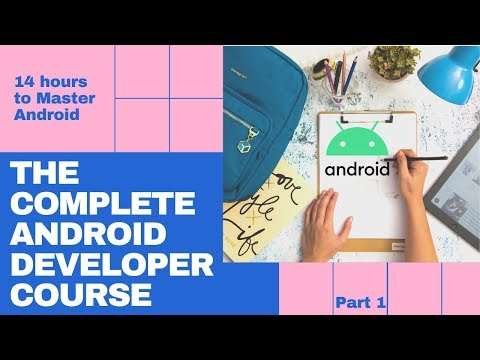 Android Full Course - Learn Android In 14 Hours | Android Development Tutorial For Beginners -Part 1