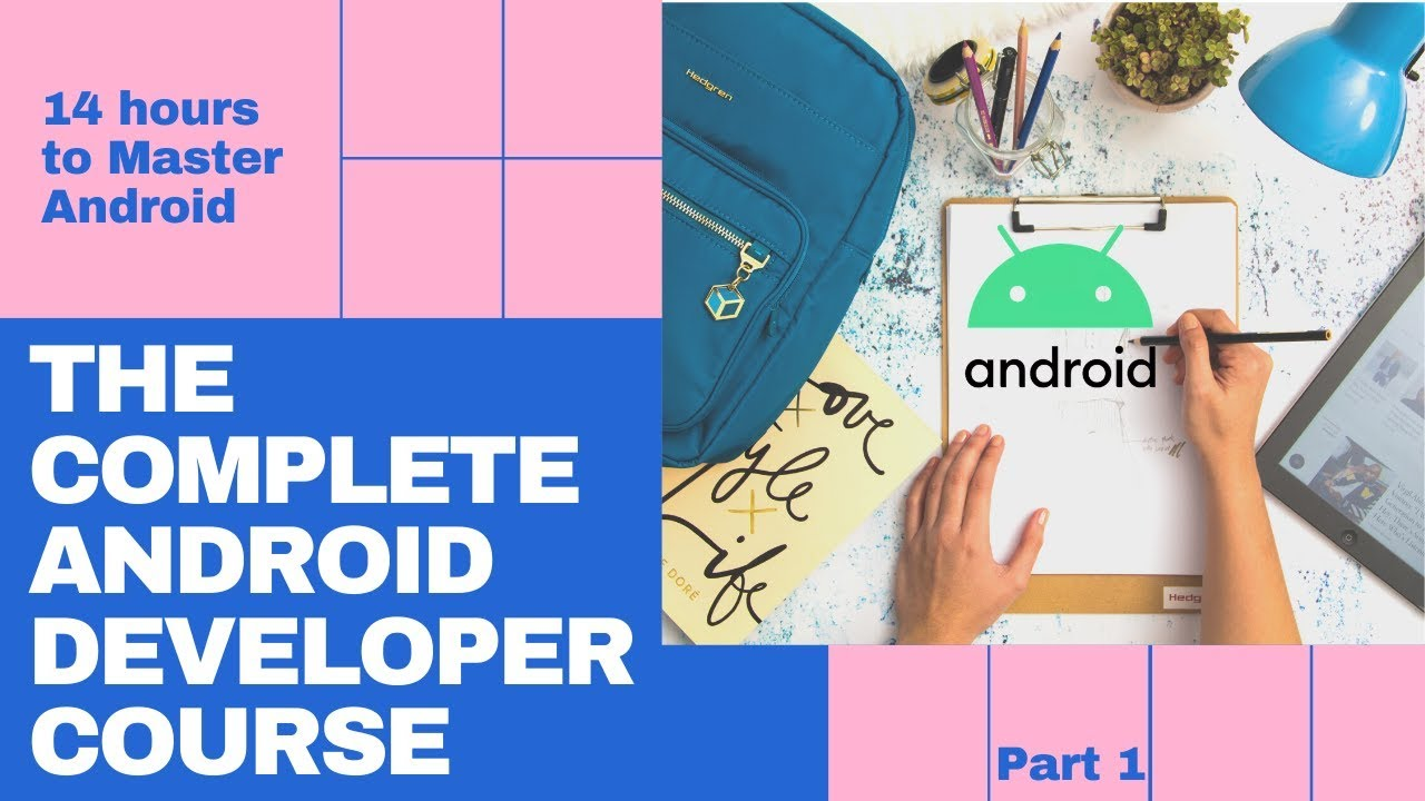 Android Full Course - Learn Android in 14 Hours   Android Development Tutorial for Beginners -Part 1