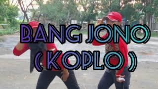 Bang Jono ( Koplo ) || Senam Kreasi || KJS Anggrek || By Baiq Ike