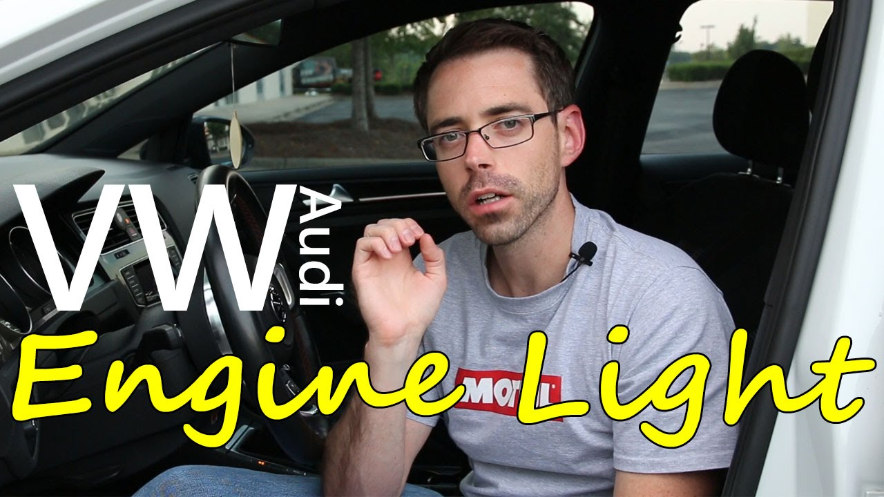 Vw Or Audi Check Engine Light 101 And How To Erase It Youtube A6 All Lights Meaning