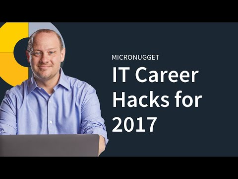 IT Career Hacks for 2017
