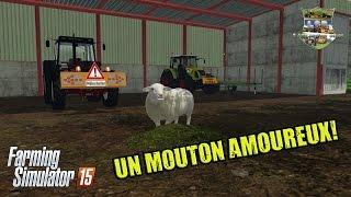 Farming simulator 15 | #32 Présentation des mods | trustySheep : le mouton parfait??