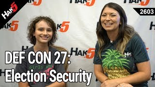 DEF CON 27: Election Security and GirlsWhoHack with BiaSciLab - Hak5 2603