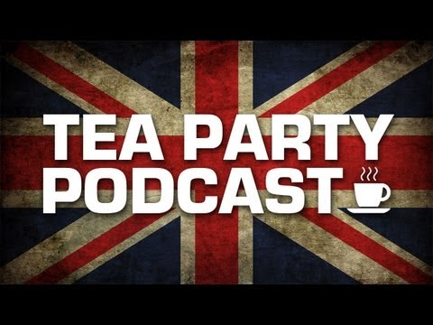 British Tea Party Podcast | Episode #1