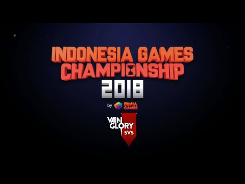 Indonesia Games Championship 2018 : Opening Ceremony and The Finals Vainglory