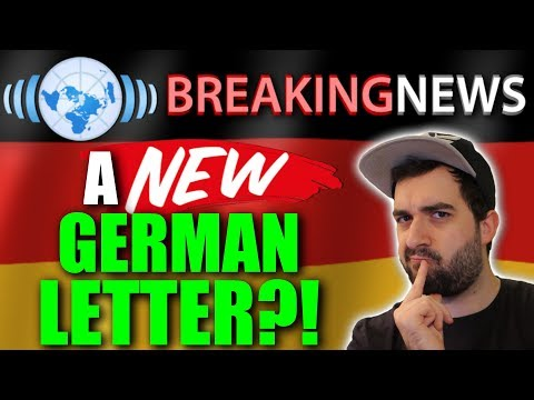 THERE'S A NEW LETTER IN THE GERMAN LANGUAGE?! 😲 All about th