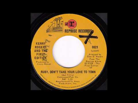 Kenny Rogers and The First Edition - Ruby, Don't Take Your Love to Town