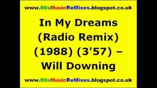 In My Dreams (Radio Remix) - Will Downing