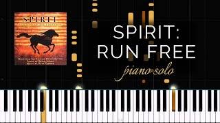 Spirit: Stallion of the Cimarron - Run Free (Piano Solo + Tutorial)