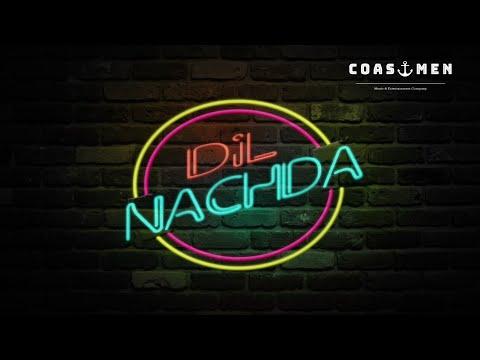 Dil Nachda Teaser | Coastmen | FDC | 2018