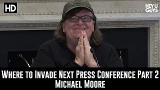 Where to Invade Next Press Conference Part 2 - Michael Moore