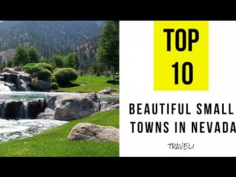 TOP 10. Most Beautiful Small Towns in Nevada