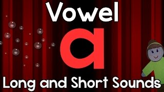 "Vowel ""a"" - Long and Short Sounds 