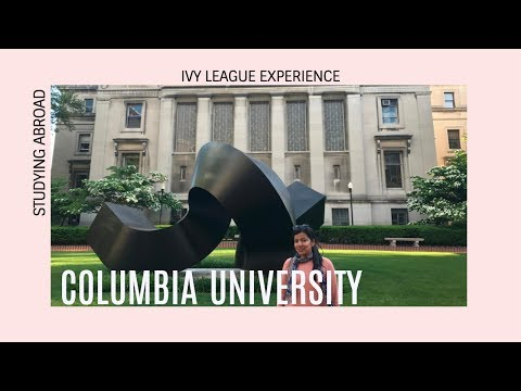 Columbia University | Ivy League Experience  | Summer Course & Studying Abroad