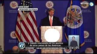 """Visión 7: Kerry: """"La Doctrina Monroe terminó"""""""
